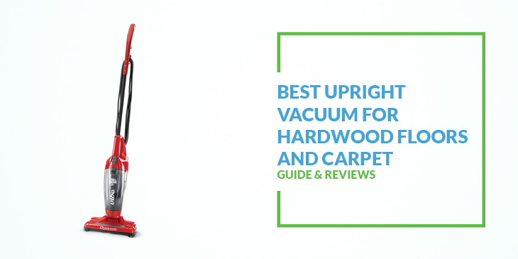 Best Carpet And Hardwood Floor Vacuum Cleaner 2018