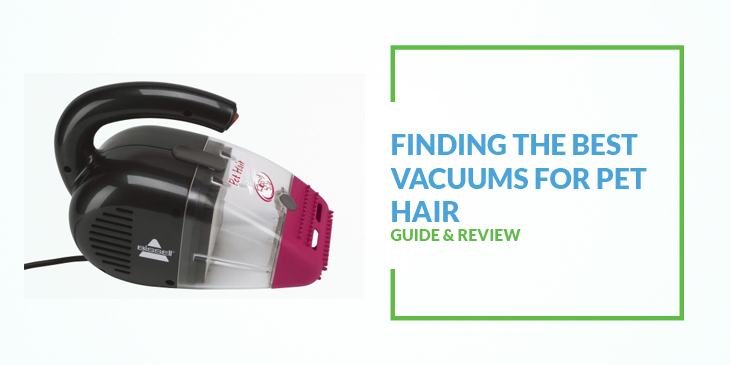 The 5 Best Vacuums For Pet Hair 2018 Reviews Amp Best Price