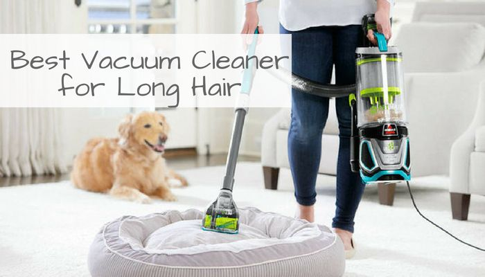 Best Vacuum For Long Hair