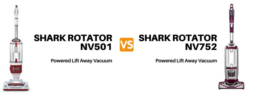 Shark NV501 vs NV752